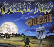The Grateful Dead: To Terrapin: May 28, 1977 Hartford, CT Live - CD