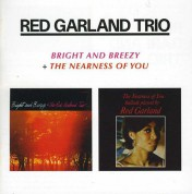 Red Garland: Bright And Breezy + The Nearness Of You - CD
