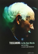 Arturo Toscanini in His Own Words (a film by Larry Weinstein) - DVD