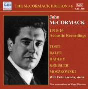 John McCormack: Mccormack, John: Mccormack Edition, Vol. 6: The Acoustic Recordings (1915-1916) - CD