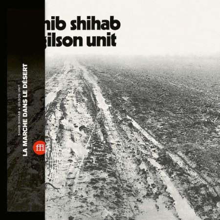 Sahib Shihab: La Marche Dans Le Désert - Plak