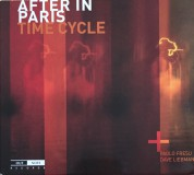 Paolo Fresu, Dave Liebman: After In Paris: Time Cycle - CD