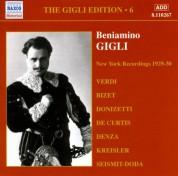 Gigli, Beniamino: Gigli Edition, Vol.  6: New York Recordings (1928-1930) - CD