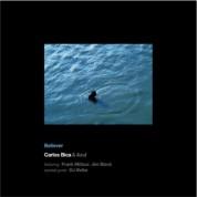 Carlos Bica: Believer - CD