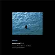 Carlos Bica: Believer - CD