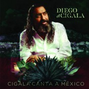 Diego El Cigala: Cigala Canta A Mixico - CD