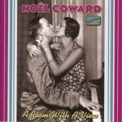 Coward, Noel: A Room With A View (1928-1932) - CD