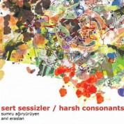 Sumru Ağıryürüyen, Anıl Eraslan: Sert Sessizler - CD