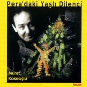 Murat Köseoğlu: Pera'daki Yaşlı Dilenci - CD
