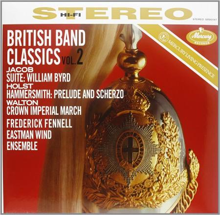 Eastman Wind Ensemble, Frederick Fennell: British Band Classics, Vol. 2 - Plak