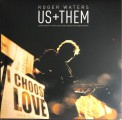 Roger Waters: Us + Them - Plak