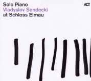 Vladyslav Sendecki: Solo Piano at Schloss Elmau - CD