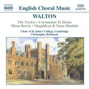 Walton: Twelve (The) / Coronation Te Deum / Missa Brevis - CD