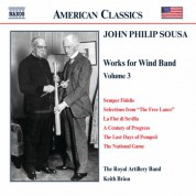 Keith Brion: Sousa, J.P.: Music for Wind Band, Vol.  3 - CD