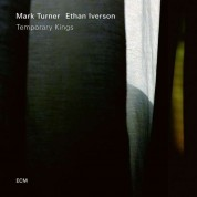 Mark Turner, Ethan Iverson: Temporary Kings - CD