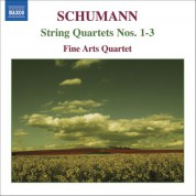Fine Arts Quartet: Schumann: String Quartets Nos. 1-3 - CD