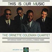 The Ornette Coleman Quartet: This Is Our Music (45rpm-edition) - Plak