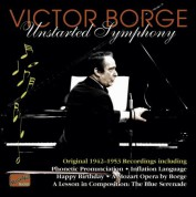 Victor Borge: Borge, Victor: Unstarted Symphony (1942-53) - CD