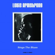 Louis Armstrong: Sings The Blues - Plak