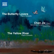 Jie Chen: The Yellow River Piano Concerto - The Butterfly Lovers Piano Concerto - CD