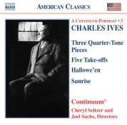 Ives: Three Quarter-Tone Pieces / Five Take-Offs / Hallowe'En / Sunrise - CD