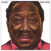 Muddy Waters: I'm Ready - Plak