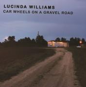 Lucinda Williams: Car Wheels On A Gravel Road - Plak