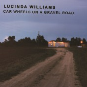 Lucinda Williams: Car Wheels On A Gravel Road - Plak