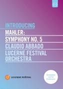 Lucerne Festival Orchestra, Claudio Abbado: Mahler: Symphony No. 5 - DVD