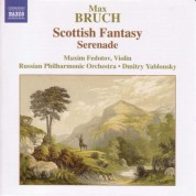 Maxim Fedotov: Bruch: Scottish Fantasy, Op. 46 / Serenade, Op. 75 - CD