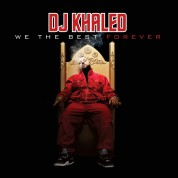 Dj Khaled: We The Best Forever - CD