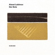 Alexei Lubimov: Der Bote - Elegies for piano - CD