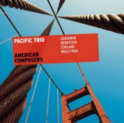 Pacific Trio: American Composers - CD