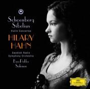 Hilary Hahn, Esa-Pekka Salonen, Swedish Radio Symphony Orchestra: Sibelius/ Schoenberg: Violin Concertos - CD