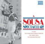 Çeşitli Sanatçılar: Sousa, J.P.: Sousa Spectacular! (A) - CD