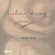 Kemal Dinç: Bağlama İçin Denemeler - CD