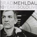 Brad Mehldau: 10 Years Solo Live - CD