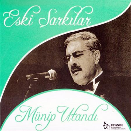 Münip Utandı: Eski Şarkılar - CD