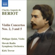 Philippe Quint: Beriot, C.-A. De: Violin Concertos Nos. 2, 3 and 5 - CD