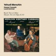 Louis Kentner, Yehudi Menuhin, Gaspar Cassado: Ravel/ Mozart: Trio In A Minor/ Trio In E Major, K.542 - CD