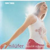 Nilüfer: Büyük Aşkım - CD