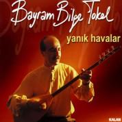 Bayram Bilge Tokel: Yanık Havalar - CD