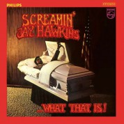 Screamin' Jay Hawkins: What That Is! - Plak