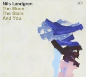 Nils Landgren: The Moon, the Stars And You - CD