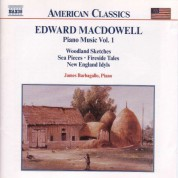 Macdowell: Woodland Sketches /  Fireside Tales / New England Idyls - CD