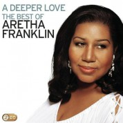 Aretha Franklin: A Deeper Love (The Best Of Aretha Franklin) - CD
