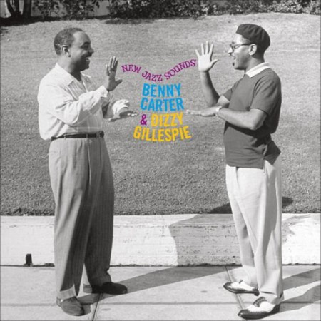 Benny Carter, Dizzy Gillespie: New Jazz Sounds - CD