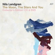 Nils Landgren: The Moon, The Stars And You Collector's Edition - CD