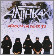 Anthrax: Attack Of The Killer B's - CD