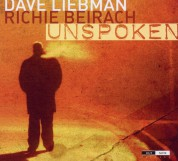 Dave Liebman, Richie Beirach: Unspoken - CD